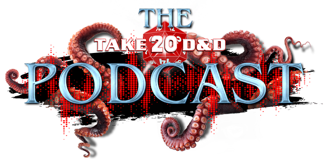 The Take20 D&D Podcast
