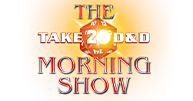 Take20 D&D - The Morning Show